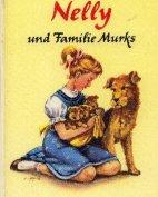 """""""Nelly und Familie Murks"""", Gustl Kernmayr"""