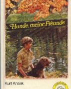 """Hunde meine Freunde"", Kurt Knaak"