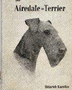 """""""Der Airedale-Terrier"""", Heinrich Kaeuffer, 2. Auflage, 1955"""