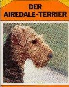"""""""Der Airedale-Terrier"""", Heinrich Kaeuffer, 4. Auflage, 1968"""